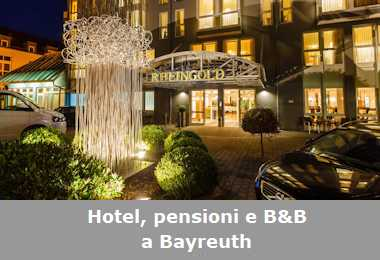 Hotel, pensioni e Bed and Breakfast a Bayreuth