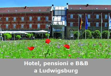 Hotel, pensioni e Bed and Breakfast a Ludwigsburg