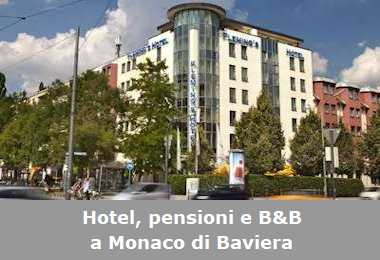Hotel, pensioni e Bed and Breakfast a Monaco di Baviera